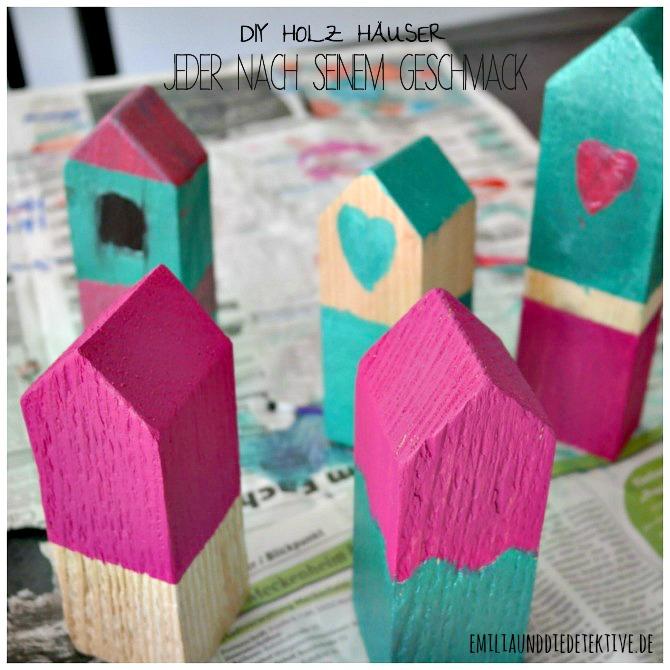 Holzhäuser bemalt mit Acrylfarbe