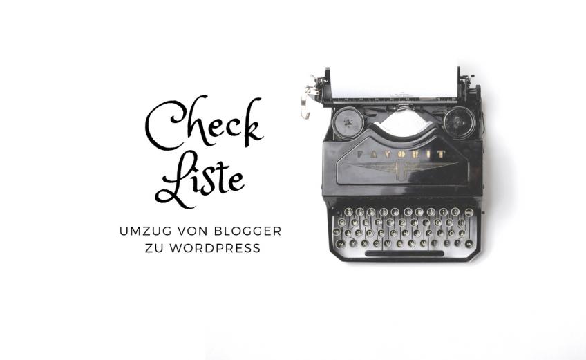 Checkliste Umzug Blogger zu Wordpress